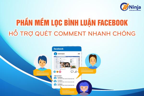 Phần mềm lọc bình luận facebook